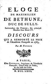 Eloge de Maximilien de Bethune, duc de Sully...: surintendant des finances etc., principal ministre sous Henri IV