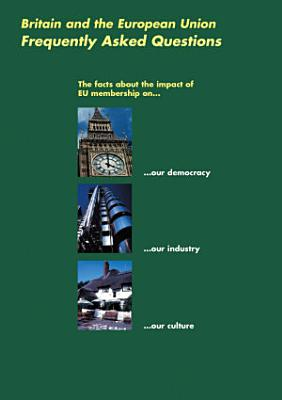 Britain and the European Union   Frequently Asked Questions PDF