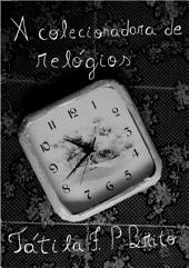A Colecionadora De Relógios
