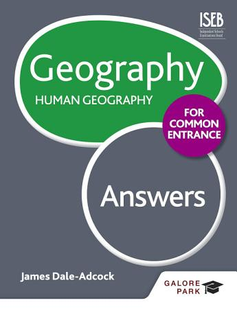 Geography for Common Entrance  Human Geography Answers PDF