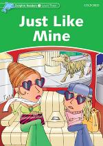 Just like Mine (Dolphin Readers Level 3)