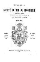Bulletin de la Société royale de géographie d'Anvers: Volume13