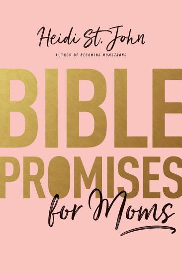 Bible Promises for Moms PDF
