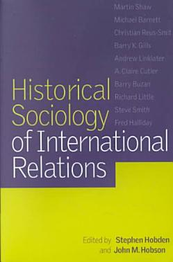 Historical Sociology of International Relations PDF