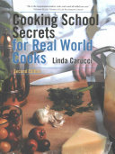 Cooking School Secrets for Real World Cooks PDF