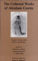 [The collected works ] ; The collected works of Abraham Cowley. Vol. 2, Poems (1656) : Pt. 1. The mistress