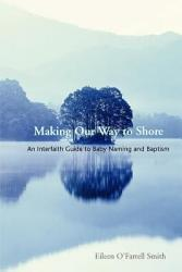 Making Our Way To Shore Book PDF
