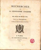 Recherches sur la Géographie ancienne et sur celle du Moyen Age