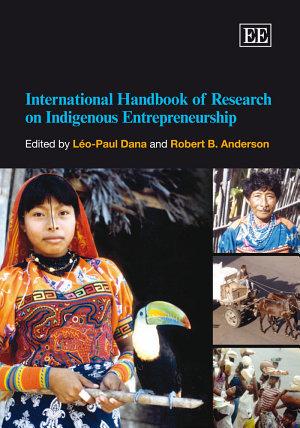International Handbook of Research on Indigenous Entrepreneurship PDF