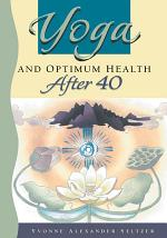 Yoga and Optimum Health After 40