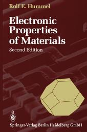 Electronic Properties of Materials: An Introduction for Engineers, Edition 2