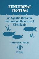 Functional Testing of Aquatic Biota for Estimating Hazards of Chemicals PDF