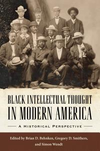 Black Intellectual Thought in Modern America PDF