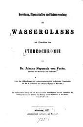 Bereitung, Eigenschaften und Nutzanwendung des Wasserglases mit Einschluss der Stereochromie