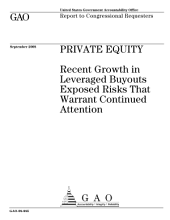 Private Equity: Recent Growth in Leveraged Buyouts Exposed Risks That Warrant Continued Attention