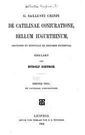 Gai Sallusti Crispi De Catilinae coniuratione: Bellum Ingurthinum, Orationes et epistulae ex historiis excerptae