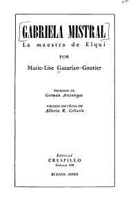 Gabriela Mistral  la Maestra de Elqui Book