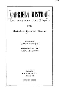 Gabriela Mistral  la Maestra de Elqui