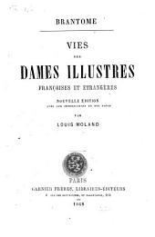 Vies des dames illustres françoises et étrangères