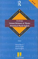 Langenscheidt Routledge German dictionary of physics PDF