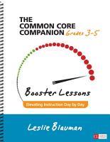 The Common Core Companion  Booster Lessons  Grades 3 5 PDF