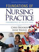 Foundations of Nursing Practice E Book PDF