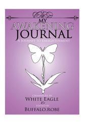 My Awakening Journal: A Journey to Enlightenment