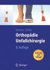 Orthopädie, Unfallchirurgie: Unfallchirurgische Bearbeitung von Heinrich Kleinert und Wolfram Teske, Ausgabe 8