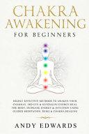 Chakra Awakening For Beginners