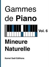 Gammes de Piano Vol. 6: Mineure Naturelle