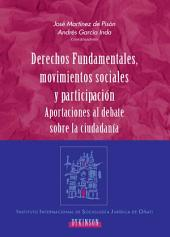 Derechos funadamentales, movimientos sociales y participación.: Aportaciones al debate sobre la ciudadanía