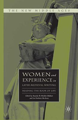Women and Experience in Later Medieval Writing PDF