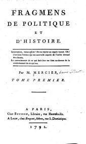 Fragmens de politique et d'histoire: Volume1