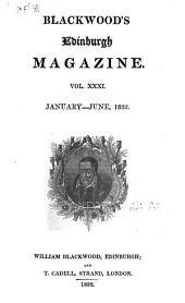 Blackwood's Edinburgh Magazine: Volume 31