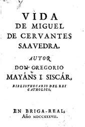 Vida de Miguel de Cervantes Saavedra