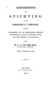 Geschiedenis der stichting van de Vereenigde O.I. compagnie en der maatregelen van de Nederlandsche regering betreffende de vaart op Oost-Indie, welke aan deze stichting voorafgingen