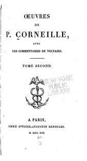 Oeuvres de P. Corneille: avec les commentaires de Voltaire, Volume2