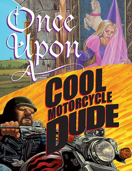 Download Once Upon a Cool Motorcycle Dude Book
