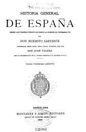 Historia general de Espana: desde los tiempos primitivos hasta la muerte de Fernando VII, Volumen 25