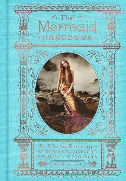 Download The Mermaid Handbook Book