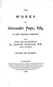 The Works of Alexander Pope, Esq: Volume 7
