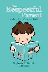 The Respectful Parent Book PDF