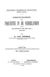 Inquisitio haereticae prarrtatis Neerlandica: Geschiedenis der inquisitie in de Nederlanden tot aan hare herinrichting onder keizer Karel V (1025-1520)