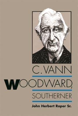 C  Vann Woodward  Southerner