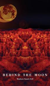 Behind the Moon