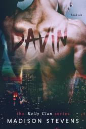 Davin: Kelly #6