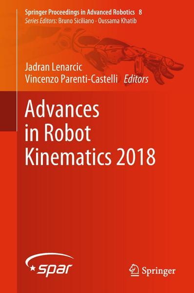 Download Advances in Robot Kinematics 2018 Book