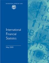 International Financial Statistics, May 2009