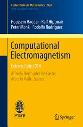 Computational Electromagnetism: Cetraro, Italy 2014