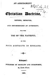 An Abridgement Of Christian Doctrine Revised And Enlarged By R C I E Richard Challoner Book PDF